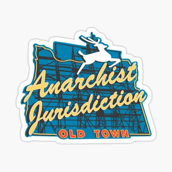 Portland Anarchist Jurisdiction Oregon Sticker
