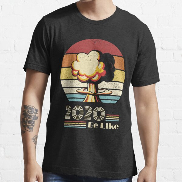 2020 would not recommend Essential T-Shirt