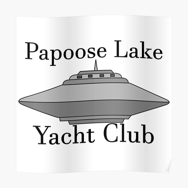 Papoose Lake Yacht Club Poster