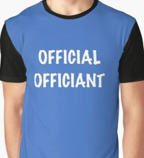 Official Officiant Graphic T-Shirt