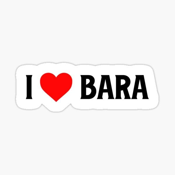 I Love Bara Sticker