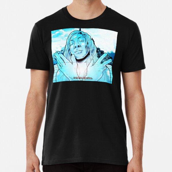 """I AM THE ALGORITHM"" Premium T-Shirt"
