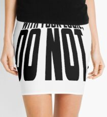 Ruin My Story With Your Logic, Do Not. Mini Skirt