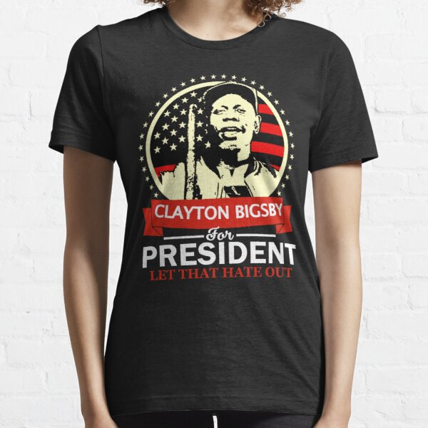 Davr Chappelle Clayton Bigsby For President Essential T-Shirt