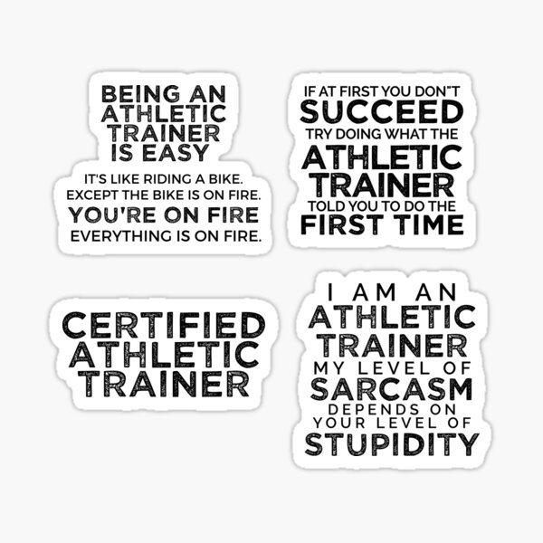 Funny Athletic Trainer quotes sticker pack Sticker