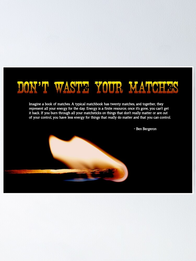 Alternate view of Don't Waste Your Matches - 2 Poster