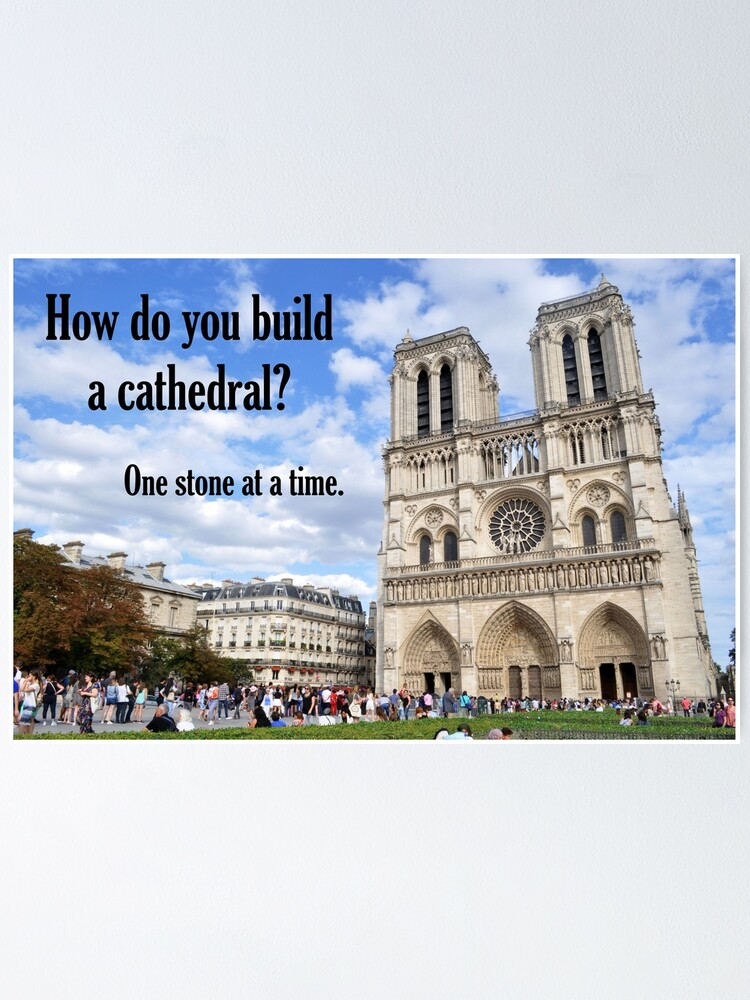 Alternate view of How Do You Build a Cathedral? - 1 Poster
