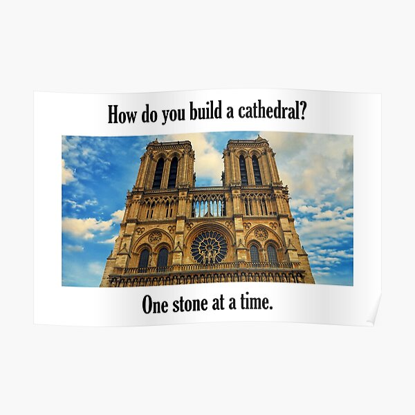 How Do You Build a Cathedral? - 2 Poster