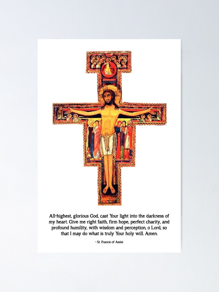 Alternate view of San Damiano Cross with St. Francis Prayer - 2 Poster