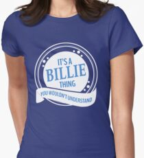 It's a Billie thing  Women's Fitted T-Shirt