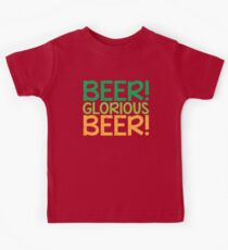 BEER GLORIOUS BEER! Kids Clothes