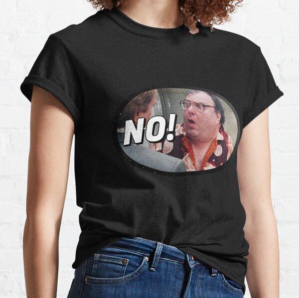 """The Revolting Blob says, """"No!"""" Classic T-Shirt"""