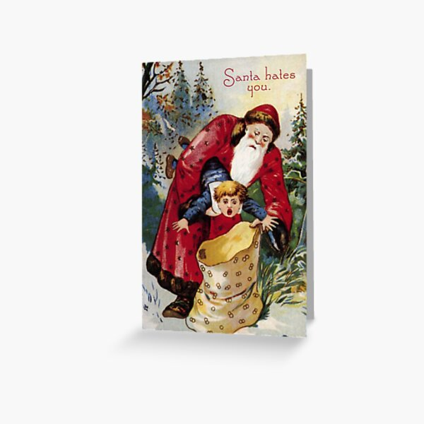 Santa Hates You - Funny, Mean Vintage Christmas Card Greeting Card