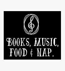Books, music, food & nap!  Photographic Print