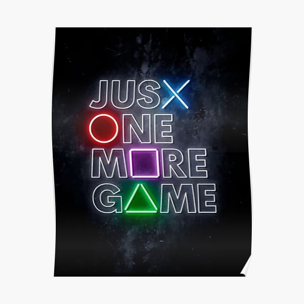 Just One More Game Poster