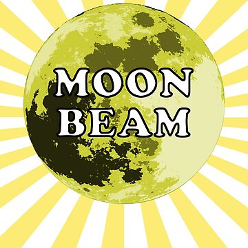 Moon Beam - Spreading a little moonlight  by PunnyTees