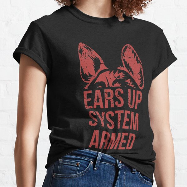 German Shepherd Ears Up System Armed T Shirt Classic T-Shirt