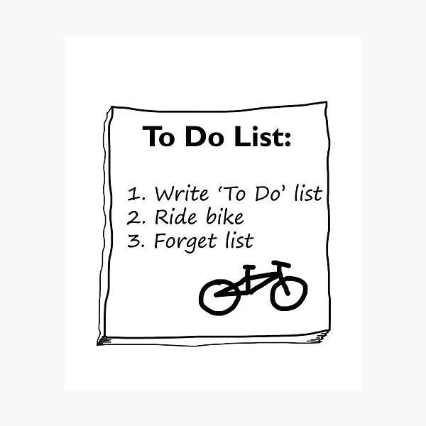 Cycling 'To Do' List :) Photographic Print