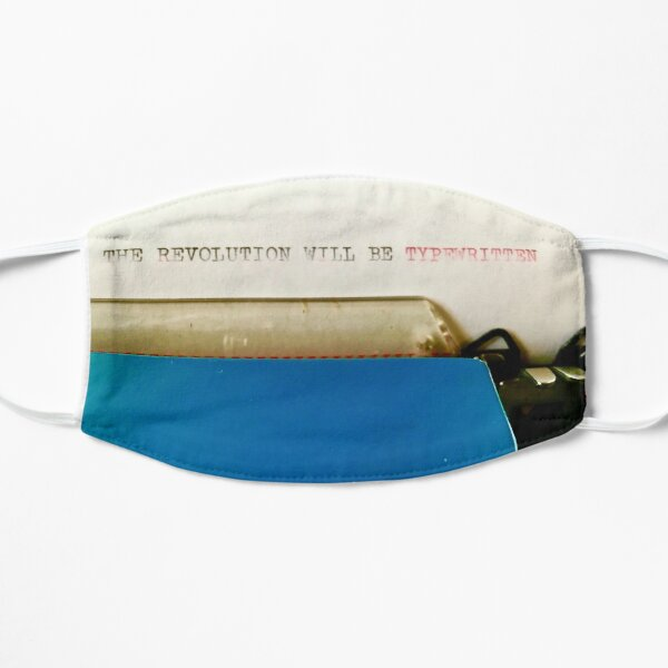 The Revolution Will Be Typewritten (lifeanalog.com) Flat Mask
