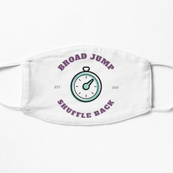 Broad Jump Shuffle Back Mask