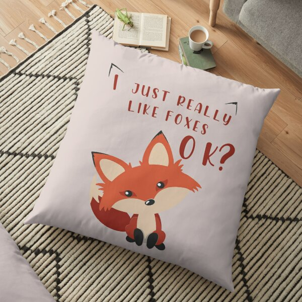 Funny Fox T-Shirt I Just Really Like Foxes Ok animal lovers gift Floor Pillow