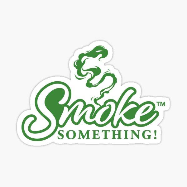 BBQ Fun Design- Smoke Something Meat Smokers T-shirt  Sticker
