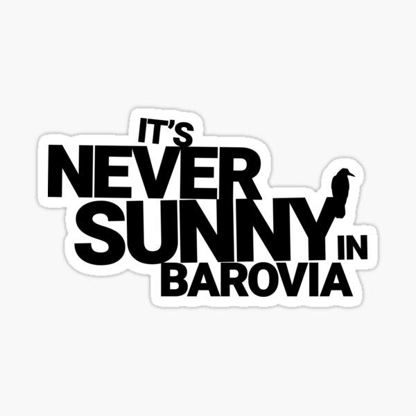 It's Never Sunny in Barovia - The Original Sticker