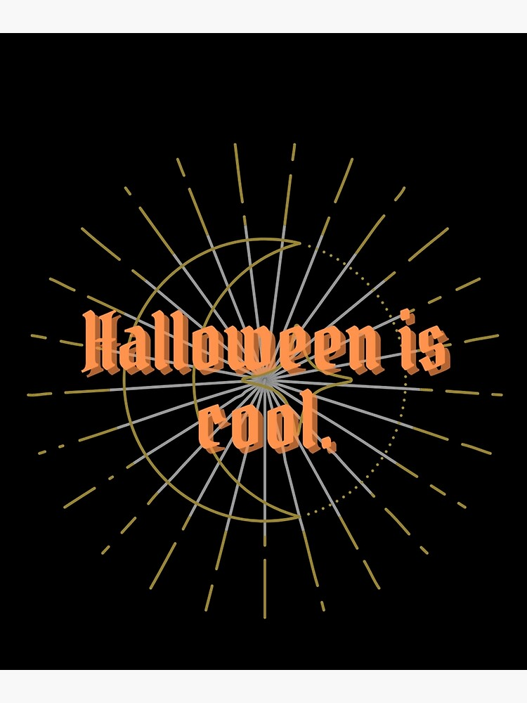 Halloween is Cool by ponderingtaylor