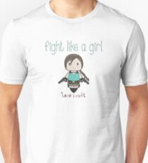 Fight Like a Girl - Tomb Girl T-Shirt