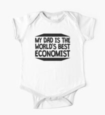My Dad Is The World's Best Economist One Piece - Short Sleeve