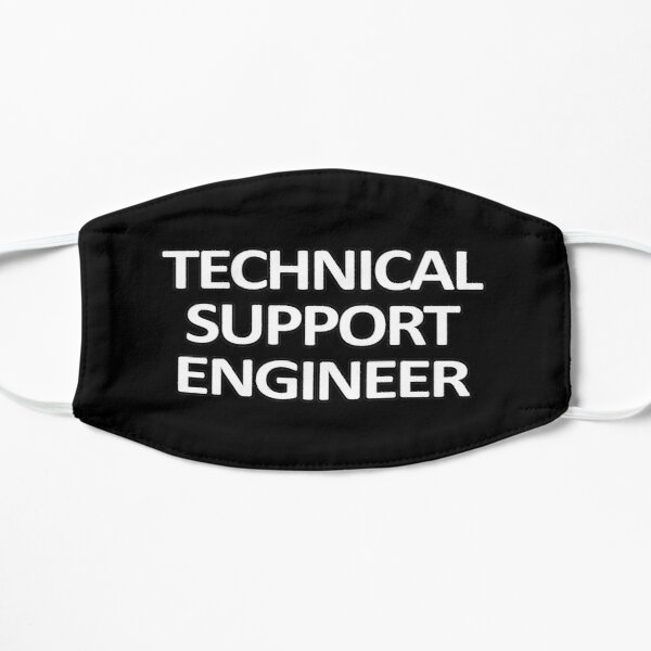 Technical Support Engineer Mask
