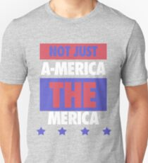 Not Just America - THE Merica - USA! T-Shirt