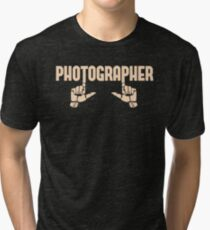 Photographer Fingers Tri-blend T-Shirt