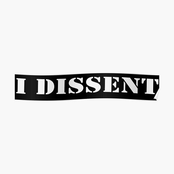 "I dissent "" Ruth Bader Ginsburg"" Poster"