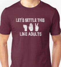 Let's Settle This Like Adults / Rock Paper Scissors T-Shirt