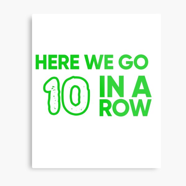 Celtic FC 9 In A Row - Here We Go 10 In A Row Metal Print
