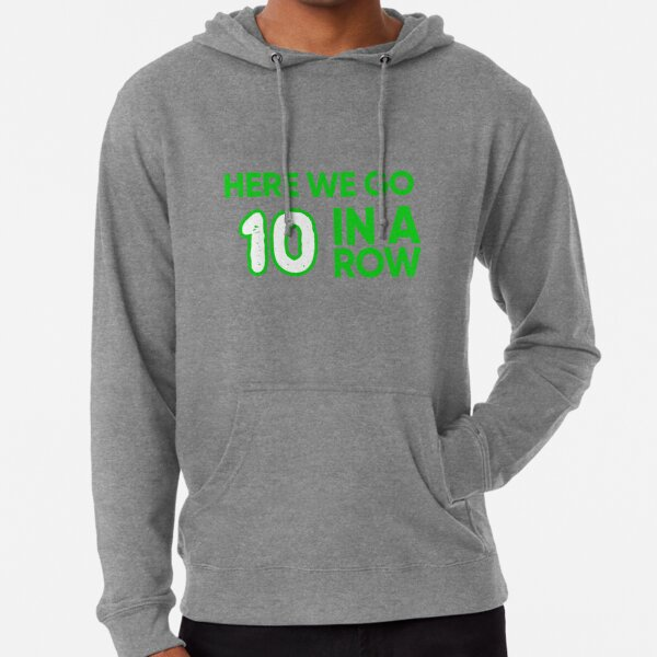 Celtic FC 9 In A Row - Here We Go 10 In A Row Lightweight Hoodie
