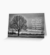 Ever Tried Ever Failed Greeting Card