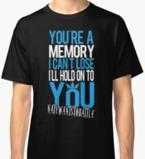 Hold On To You - NateWantsToBattle Classic T-Shirt