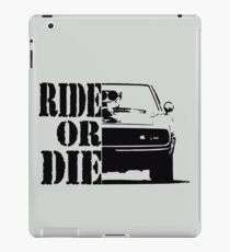 F&F, ride or die iPad Case/Skin