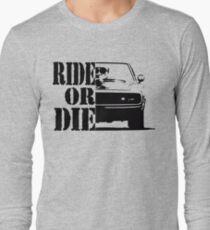 F&F, ride or die Long Sleeve T-Shirt
