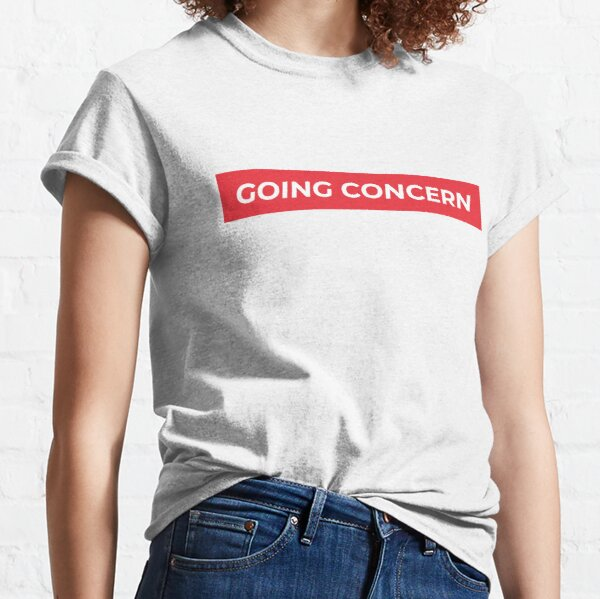 Cool accounting phrase - Going Concern Classic T-Shirt