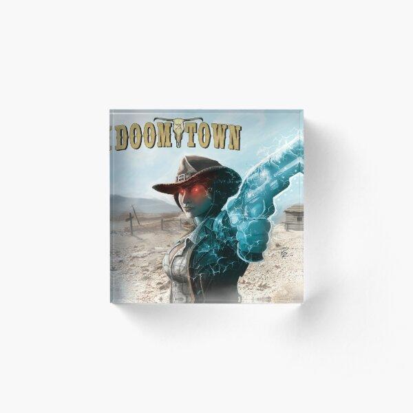 Doomtown Maria Kingsford Items Acrylic Block