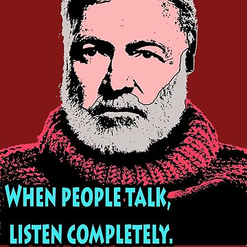 Ernest Hemingway Quotes 9 by Shirtquotes