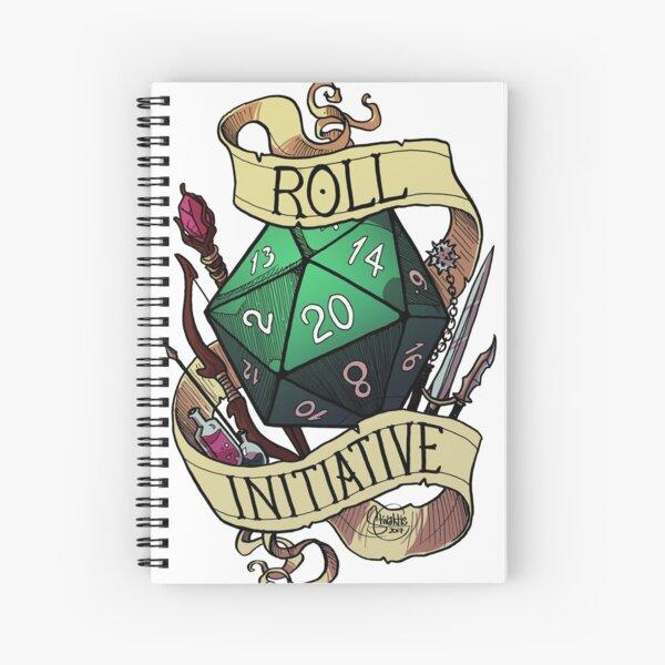 Roll Initiative Spiral Notebook