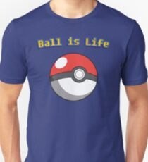 Ball is Life - Pokeball T-Shirt