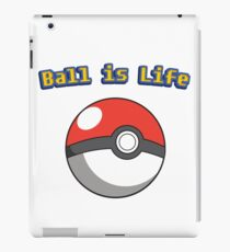 Ball is Life - Pokeball iPad Case/Skin