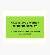 Love a Woman's Personality Art Print