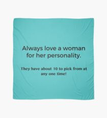 Love a Woman's Personality Scarf