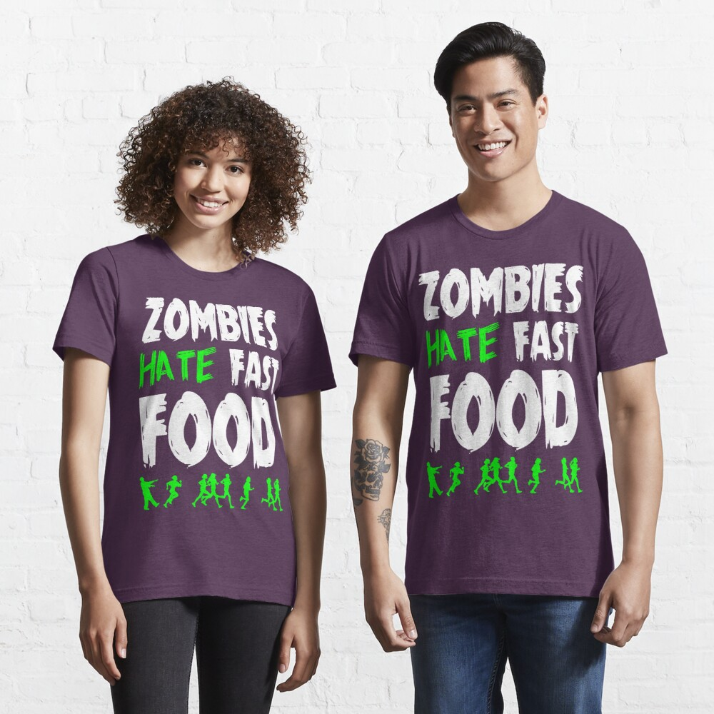 Zombies hate fast food Essential T-Shirt